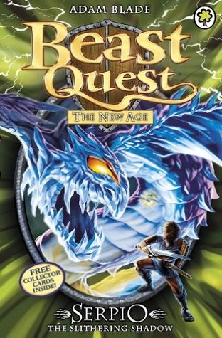 Beast Quest: 65: Serpio the Slithering Shadow  by  Adam Blade