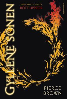 Gyllene sonen (Red Rising Trilogy, #2)