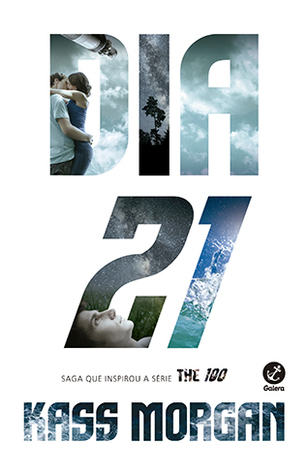 Dia 21 (The Hundred, #2)