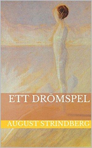 Ett drömspel  by  August Strindberg