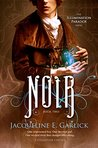 Noir (The Illumination Paradox, #2)