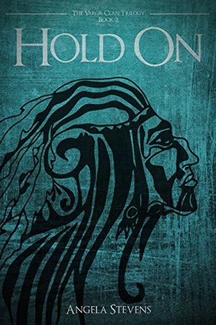 Hold On (The Vargr Clan Trilogy, #2)
