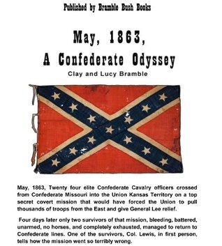 May, 1863, A Confederate Odyssey Lucy Bramble
