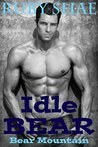 Idle Bear (Bear Mountain, #4)