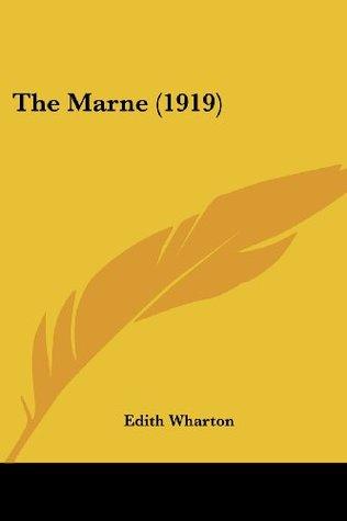 The Marne (1919)  by  Edith Wharton