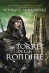 La Torre della Rondine (La Saga di Geralt di Rivia, #6)