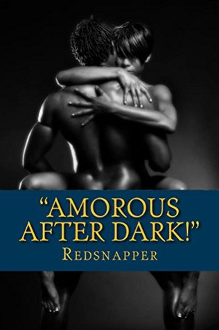 Amorous After Dark Red Snapper
