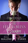 Hit & Miss Groom (The Hit Wedding Contemporary Romance Series Book 2)