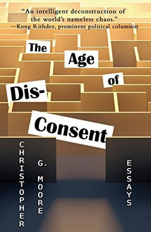 The Age of Dis-Consent Christopher G. Moore