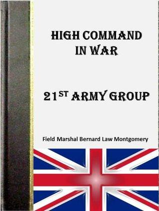 High Command in War  by  Bernard Montgomery