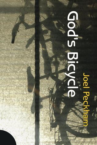 God's Bicycle by Joel Peckham