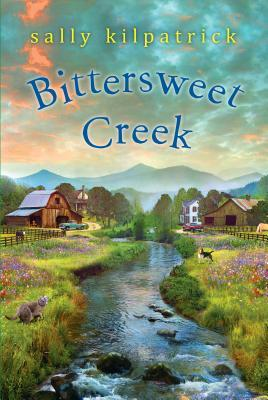 Bittersweet Creek by Sally Kilpatrick