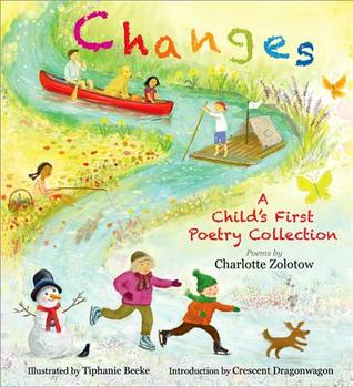 Changes: A Child's First Poetry Collection: A Child's First Poetry Collection