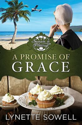 A Promise of Grace (Seasons in Pinecraft #3)