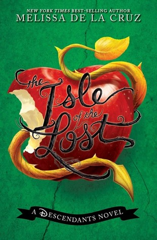 The Isle of the Lost(The Descendants #1)
