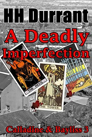A Deadly Imperfection: Calladine & Bayliss 3  by  HH Durrant
