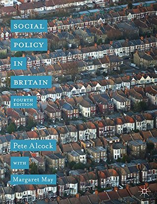 Social Policy in Britain  by  Pete Alcock