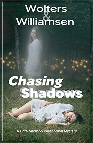 Chasing Shadows by Dannye Williamsen