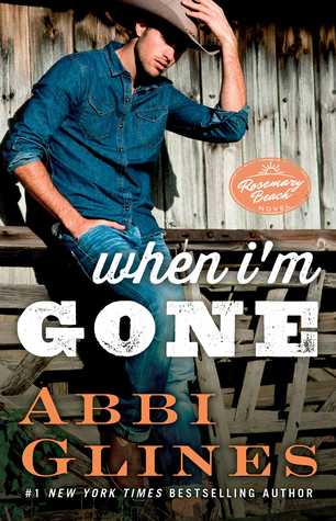 When I'm Gone (Rosemary Beach, #11)