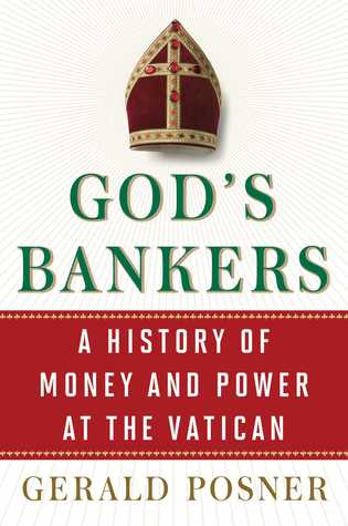 A History of Money and Power at the Vatican - Gerald Posner