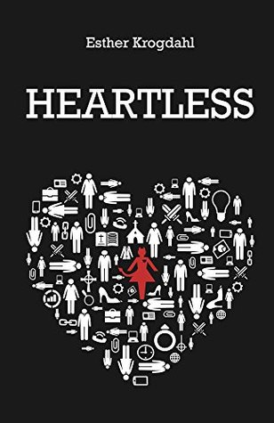 Heartless (Ruthless Series Book 2)  by  Esther Krogdahl
