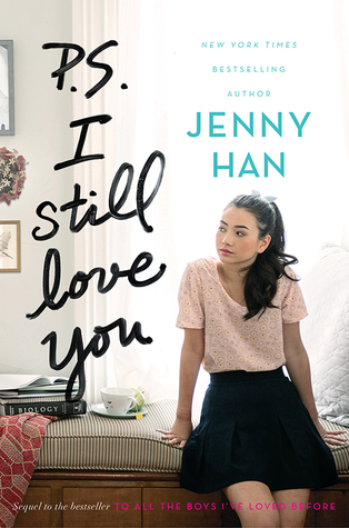 P.S. I Still Love You (To All the Boys I've Loved Before #2) - Jenny Han