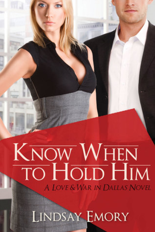 Know When to Hold Him (Entangled Select Contemporary)