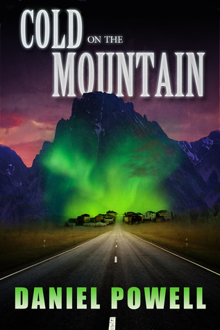 Cold on the Mountain by Daniel Powell