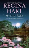 Mystic Park (Finding Home Series)