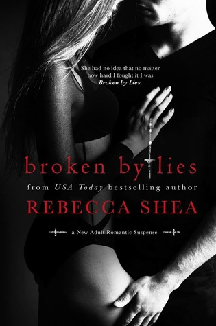 Broken by Lies (Bound and Broken, #1)