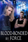Blood-Bonded by Force (The Community Series #3)