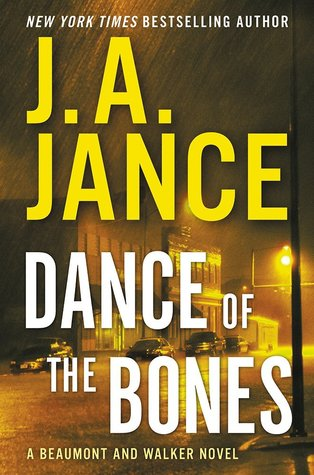 Dance of the Bones (J.P. Beaumont #22) by J.A. Jance