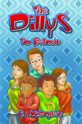 The Dillys: To Belong G. Márquez