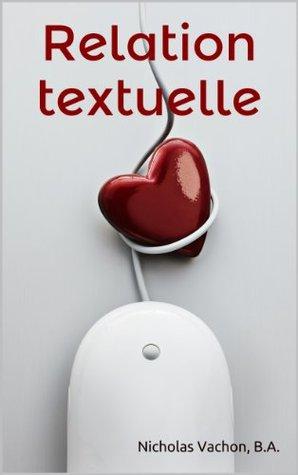 Relation textuelle  by  Nicholas Vachon