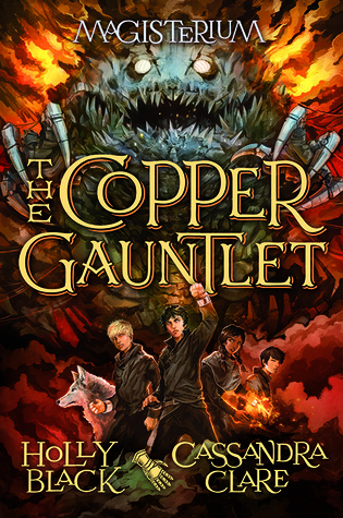 The Copper Gauntlet (Magisterium,  #2)