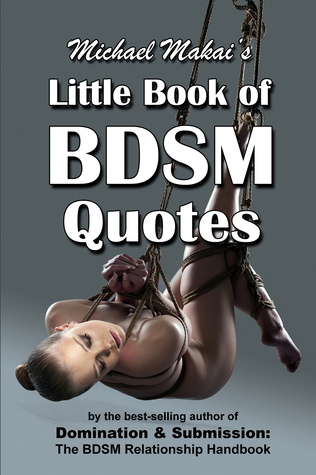 "Register to Win a FREE Copy of the ""Little Book of BDSM Quotes!"""