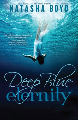 Deep Blue Eternity by Natasha Boyd