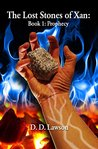 The Lost Stones of Xan: Book 1 Prophecy