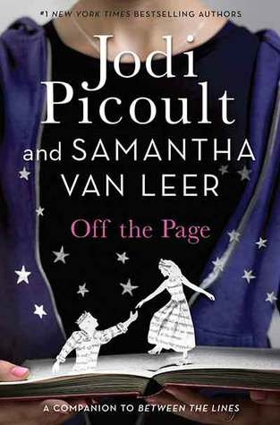 Off the Page by Jodi Picoult & Samantha van Leer