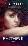 Faithful (Fearsome, #3)