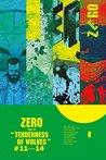 Zero, Vol. 3: Tenderness of Wolves (Zero #3)
