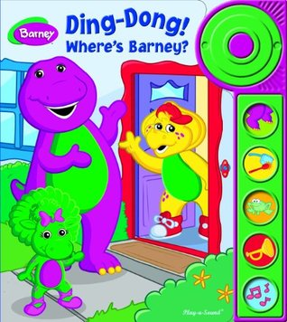 Ding-Dong! Where s Barney? Play-a-Sound Book Editors of Publications International Ltd.