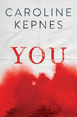 http://carolesrandomlife.blogspot.com/2016/01/review-you-by-caroline-kepnes.html