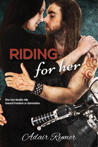 Resultado de imagen de Riding for her por Adair Rymer