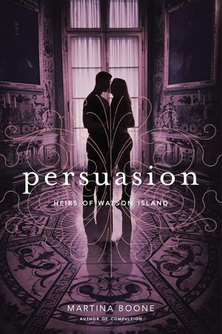 Persuasion by Martina Boone -