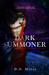 Dark Summoner (Relic Keeper, #1) by D.D. Miers
