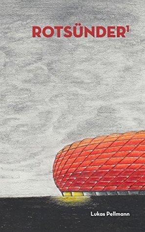 Rotsünder, #1