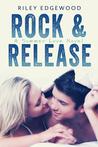 Rock & Release (Summer Love, #1)