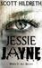Jessie Jayne When It All Began by Scott Hildreth