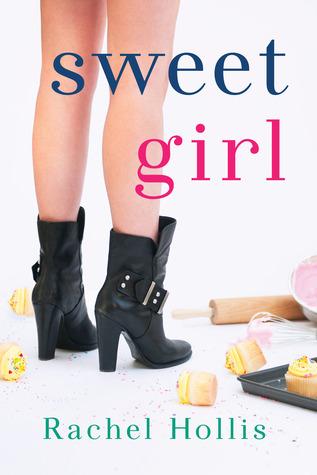 Sweet Girl (The Girls, #2) Rachel Hollis